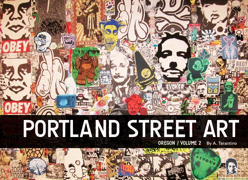 Portland Street Art Graffiti Book - Oregon